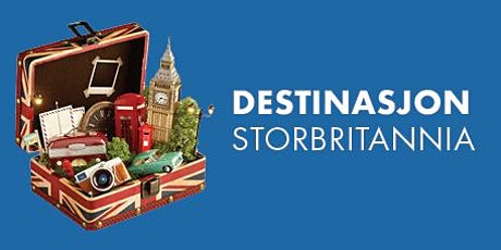 Destinasjon Storbritannia 20.-21. mars 2020 tickets