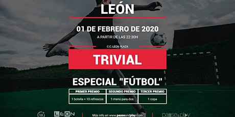 Trivial Especial Futbol en Pause&Play León Plaza entradas