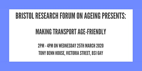 Bristol Research Forum on Ageing: Making Transport Age-Friendly tickets