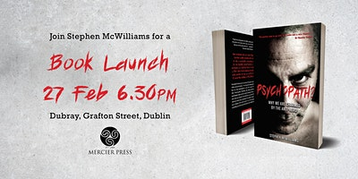Stephen McWilliams launches his new book Psychopath?