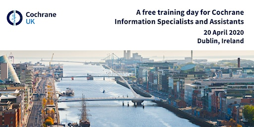 Free training day for Cochrane Information Specialists and Assistants