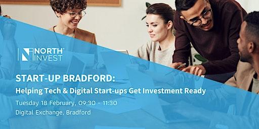 Start-Up Bradford: Helping Tech & Digital Start-Ups Get Investment Ready