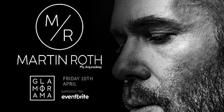 Martin Roth (Anjunadeep) Postponed tickets
