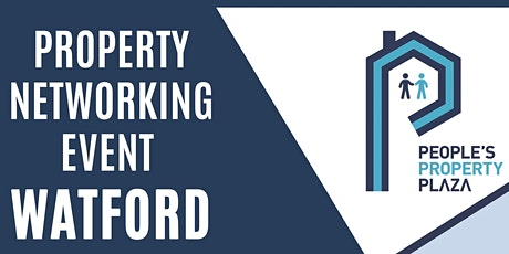 18 MAY - PROPERTY NETWORKING EVENT - WATFORD tickets