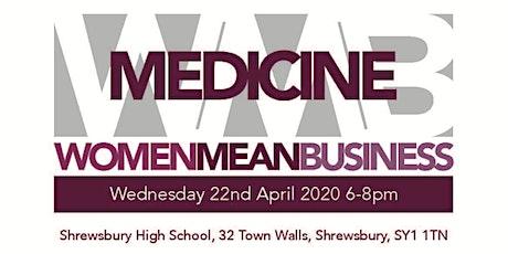 Women Mean Business - Medicine tickets
