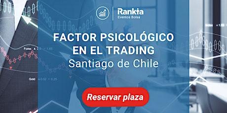 El factor psicológico en el trading y cómo afecta a nuestras decisiones tickets