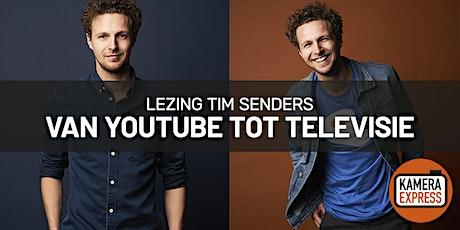 Lezing Tim Senders: van Youtube tot Televisieprogramma tickets