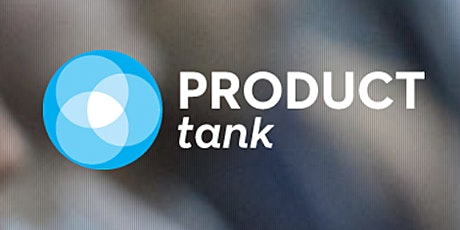 The state of product management | ProductTank Rotterdam tickets