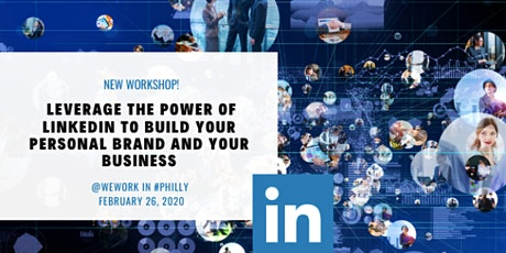 Unleash the Power of LinkedIn - Workshop at WeWork tickets