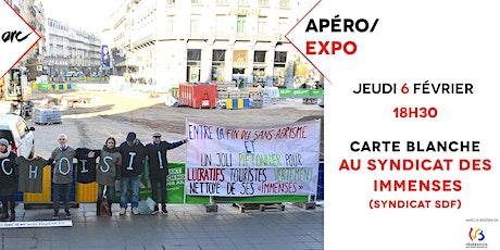 Apéro/Expo : carte blanche au Syndicat des Immenses (Syndicat SDF) biglietti