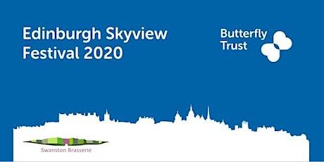 Butterfly Trust Edinburgh Skyview Festival 2020 tickets