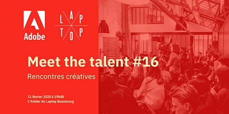 Meet The Talent #16 Adobe France x Le Laptop - 11 février 2020  billets