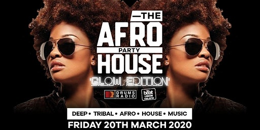 The Afrohouse Party - 'Glow Edition'