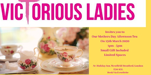 Victorious Ladies 'Mothers Day Afternoon Tea'