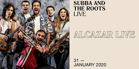 Subba and the Roots live at Alcazar tickets