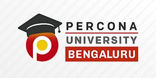 Percona University India Bengaluru