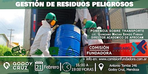Gestión de Residuos Peligrosos Fundación APROCAM Comisión Fundadora.