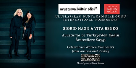 Celebrating Women Composers from Austria and Turkey tickets