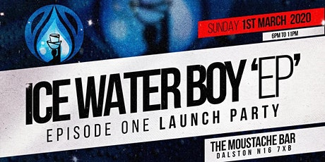 Ice Water Boy EP Launch Party tickets