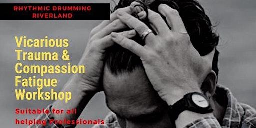 Vicarious Trauma / Compassion Fatigue Workshop