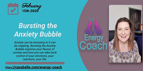 Bursting the Anxiety Bubble tickets