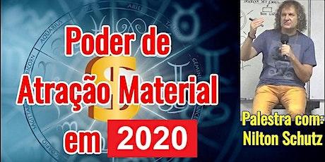 Palestra Poder de Atração Material em 2020 – Nilton Schutz ingressos