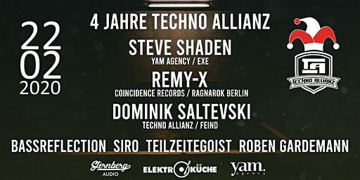 4 Jahre Techno Allianz w/Steve Shaden/REMY-X/Dominik Saltevski