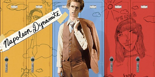 The Savoy Presents: NAPOLEON DYNAMITE (2004)