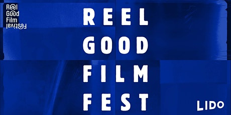 The ReelGood Film Festival 2020 tickets