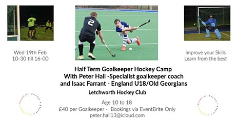 Goalkeeper Hockey Camp  - Peter Hall GK Coach and Isaac Farrant (Eng U18) tickets