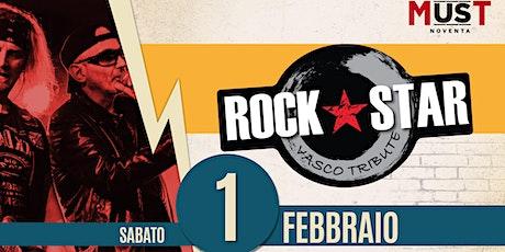 Rock Star | Must Noventa biglietti
