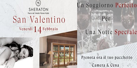 San Valentino 2020 - Sheraton Golf Rome Parco de Medici tickets