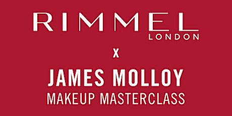 Rimmel x James Molloy Makeup Masterclass  tickets