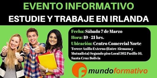 Estudie y Trabaje en Irlanda (Evento Informativo - Santa Cruz - 07/03/20)