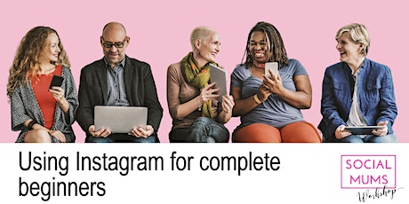Using Instagram for Complete Beginners - Central Scotland tickets