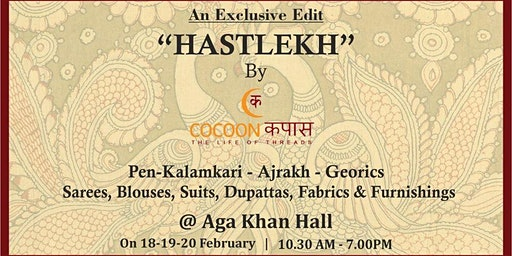 Exclusive Edit Hastlekh By Cocoon Kapas (18th,19th & 20th Feb)
