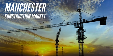 MANCHESTER CONSTRUCTION MARKET tickets