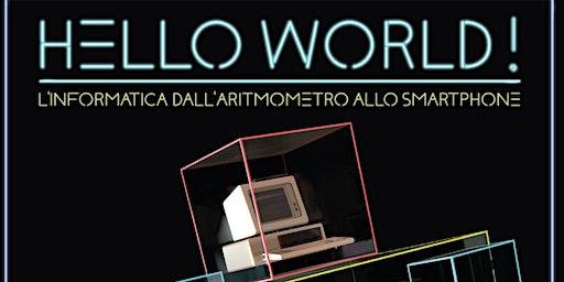 """Visita guidata alla mostra """"Hello World!"""""""