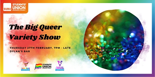 SUBU's Big Queer Variety Show