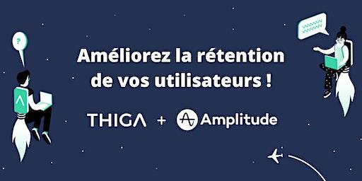 Workshop : Améliorez la rétention de vos utilisateurs ! #Growth