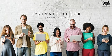 Professional Private Tutor Networking tickets