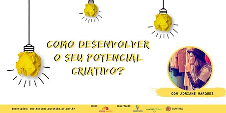 Como desenvolver o seu Potencial Criativo? ingressos