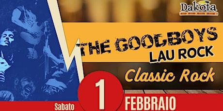 Good Boys & Lau Rock | Dakota Pub biglietti