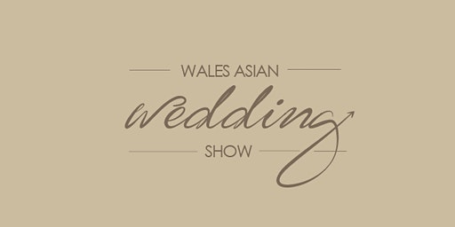 Wales Asian Wedding Show
