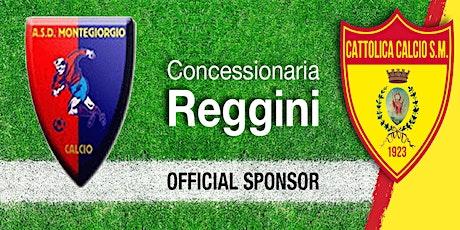 Reggini ti regala i biglietti per la partita del Cattolica Calcio S.M biglietti