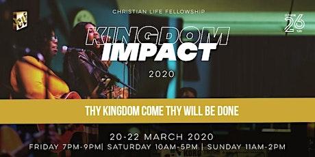 CLF Anniversary Services 'Kingdom IMPACT' tickets