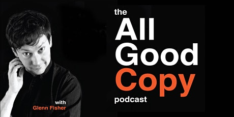 The All Good Copy Podcast tickets