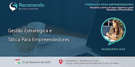 Formação: Gestão Estratégica e Tática Para Empreendedores bilhetes