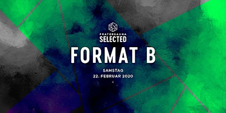 Format B I Pratersauna Selected Tickets