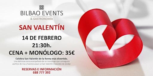 San Valentín: Cena + Monólogo